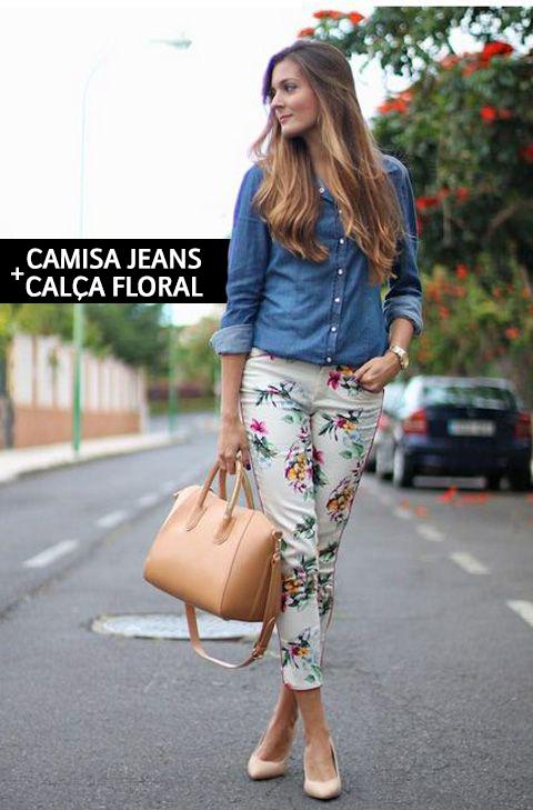 A camisa jeans é aquela peça queridinha que não pode faltar no armário feminino! Camisa Jeans. Calça Floral.