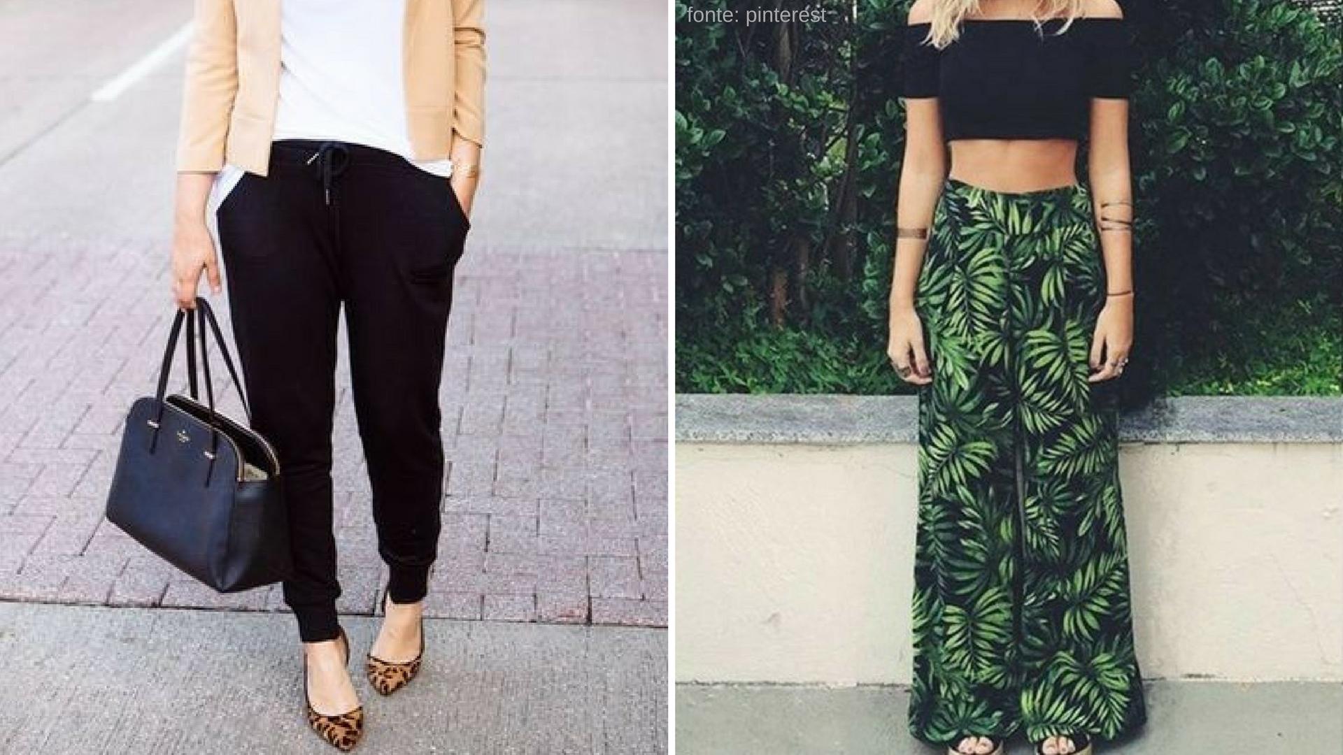 Calças pantalona e jogging são super fresquinhas e bonitas!