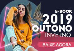 e-book Outono/Inverno 2019 - Inspire-se nas tendências